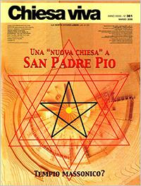 «Una 'nuova chiesa' per San Padre Pio – Tempio massonico?»